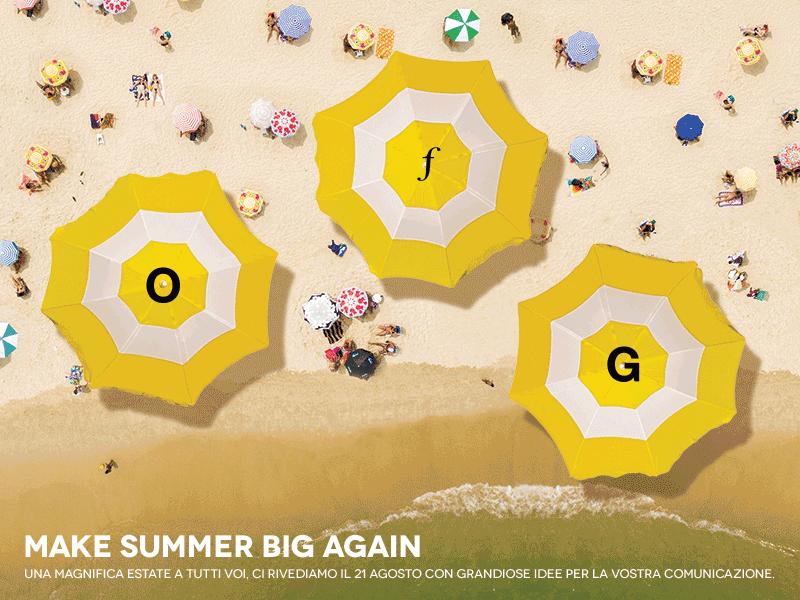 Make summer big again: OFG Advertising va in vacanza!