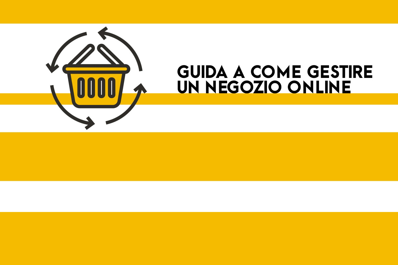 Le guide di OFG Advertising: gestire un negozio online