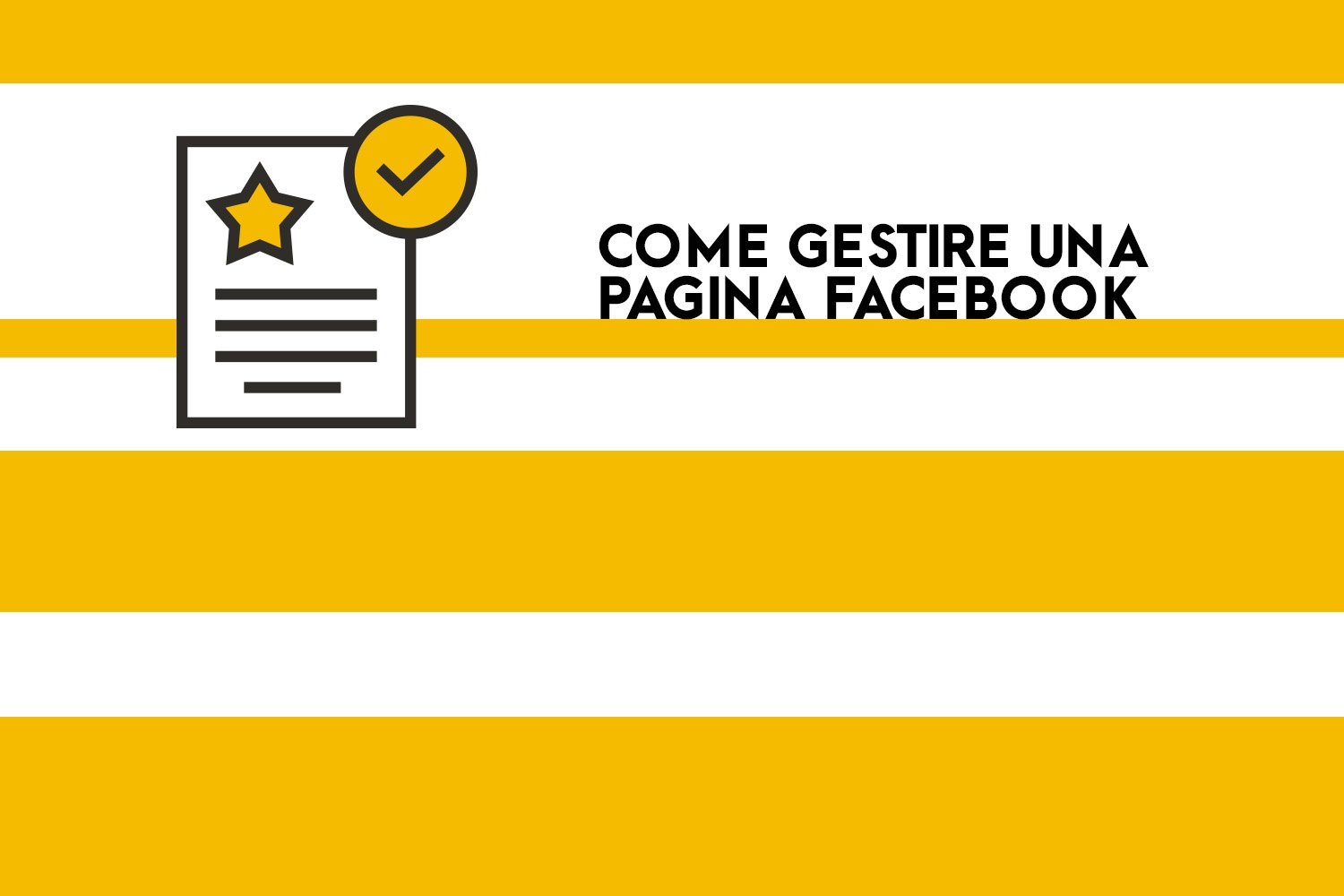 Le guide di OFG Advertising: gestire una pagina Facebook