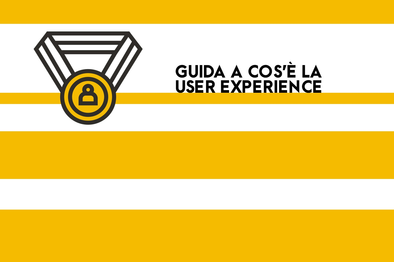 Le guide di OFG Advertising: cos'è la User Experience