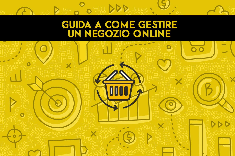 Guida a come gestire un negozio online OFG Advertising agenzia di comunicazione a Milano