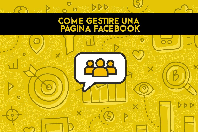 Guida a come gestire una pagina facebook_OFG_Advertising_agenzia_di_comunicazione_a_Milano